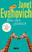 Cover-Bild zu Evanovich, Janet: Küss dich glücklich (eBook)
