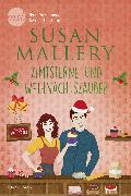 Cover-Bild zu Mallery, Susan: Zimtsterne und Weihnachtszauber (eBook)
