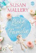Cover-Bild zu Mallery, Susan: Susan Mallery - Liebe und Familie (eBook)