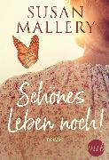 Cover-Bild zu Mallery, Susan: Schönes Leben noch! (eBook)