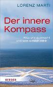 Cover-Bild zu Der innere Kompass von Marti, Lorenz