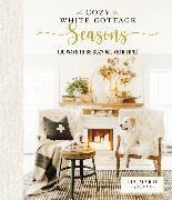 Cover-Bild zu Galvan, Liz Marie: Cozy White Cottage Seasons