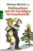 Cover-Bild zu Bittrich, Dietmar (Hrsg.): Weihnachten mit der buckligen Verwandtschaft