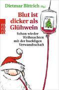 Cover-Bild zu Bittrich, Dietmar (Hrsg.): Blut ist dicker als Glühwein