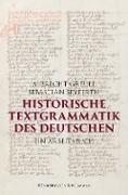 Cover-Bild zu Historische Textgrammatik des Deutschen (eBook) von Greule, Albrecht