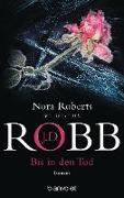 Cover-Bild zu Robb, J. D.: Bis in den Tod (eBook)