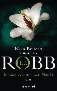 Cover-Bild zu Robb, J. D.: In den Armen der Nacht (eBook)
