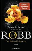Cover-Bild zu Robb, J. D.: Der liebevolle Mörder (eBook)