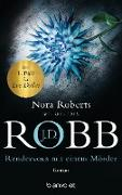 Cover-Bild zu Robb, J. D.: Rendezvous mit einem Mörder (eBook)
