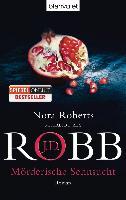 Cover-Bild zu Robb, J.D.: Mörderische Sehnsucht
