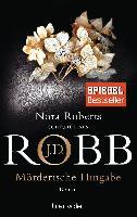 Cover-Bild zu Robb, J.D.: Mörderische Hingabe