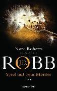 Cover-Bild zu Robb, J.D.: Spiel mit dem Mörder