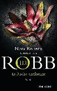 Cover-Bild zu Robb, J. D.: In Rache entflammt (eBook)