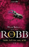 Cover-Bild zu Robb, J. D.: Stirb, Schätzchen, stirb (eBook)