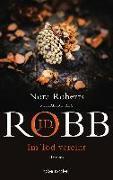 Cover-Bild zu Robb, J.D.: Im Tod vereint
