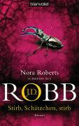 Cover-Bild zu Robb, J.D.: Stirb, Schätzchen, stirb