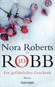 Cover-Bild zu Roberts, Nora: Ein gefährliches Geschenk