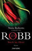 Cover-Bild zu Robb, J.D.: Stich ins Herz
