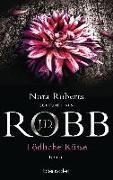 Cover-Bild zu Robb, J.D.: Tödliche Küsse