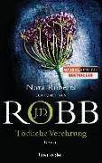 Cover-Bild zu Robb, J.D.: Tödliche Verehrung