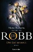 Cover-Bild zu Robb, J.D.: Der Tod ist mein