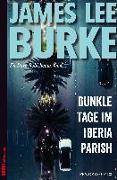 Cover-Bild zu Dunkle Tage im Iberia Parish von Burke, James Lee