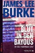 Cover-Bild zu Blut in den Bayous von Burke, James Lee