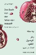 Cover-Bild zu Das Buch von der fehlenden Ankunft von Atfah, Lina