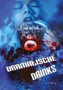 Cover-Bild zu Müller, Dörte: Dramatische Drinks (eBook)