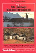 Cover-Bild zu Oertli-Speich, Verena: Sils - Maloja - Bergell, Bregaglia