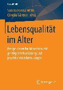 Cover-Bild zu Gärtner, Claudia (Hrsg.): Lebensqualität im Alter (eBook)