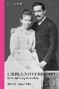 Cover-Bild zu Müller, Verena E.: Liebe und Vernunft (eBook)