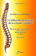 Cover-Bild zu Le Redressement spirituel de la colonne vertébrale