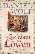 Cover-Bild zu Wolf, Daniel: Im Zeichen des Löwen (eBook)