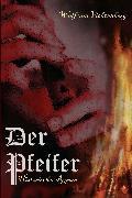 Cover-Bild zu von Fichtenberg, Wolf: Der Pfeifer (eBook)