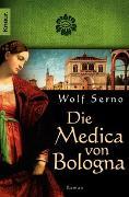 Cover-Bild zu Serno, Wolf: Die Medica von Bologna