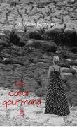 Cover-Bild zu Wolf-Rodriguez, Valérie: Un coeur gourmand (eBook)