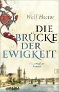 Cover-Bild zu Hector, Wolf: Die Brücke der Ewigkeit (eBook)