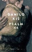 Cover-Bild zu Kis, Danilo: Psalm 44