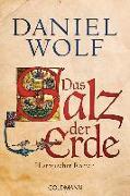 Cover-Bild zu Wolf, Daniel: Das Salz der Erde