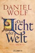 Cover-Bild zu Wolf, Daniel: Das Licht der Welt