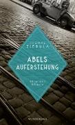 Cover-Bild zu Ziebula, Thomas: Abels Auferstehung (eBook)