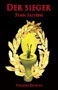 Cover-Bild zu Ziebula, Thomas: Der Sieger: Zehn Satiren (eBook)