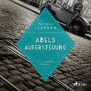 Cover-Bild zu Ziebula, Thomas: Abels Auferstehung (Paul Stainer 2) (Audio Download)