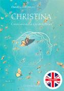 Cover-Bild zu von Dreien, Bernadette: Christina, Book 3: Consciousness Creates Peace