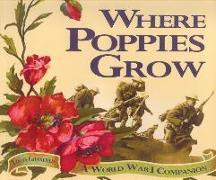 Cover-Bild zu Granfield, Linda: Where Poppies Grow: A World War I Companion