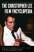 Cover-Bild zu Pohle, Robert W.: The Christopher Lee Film Encyclopedia (eBook)