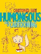 Cover-Bild zu Hart, Christopher: Humongous Book of Cartooning (eBook)