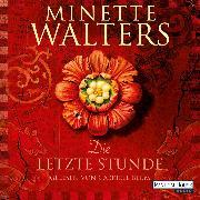 Cover-Bild zu Walters, Minette: Die letzte Stunde (Audio Download)