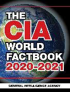 Cover-Bild zu Central Intelligence Agency: The CIA World Factbook 2020-2021